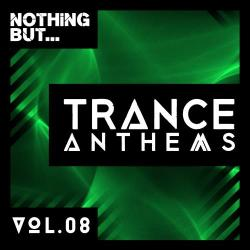 VA - Nothing But... Trance Anthems, Vol. 8