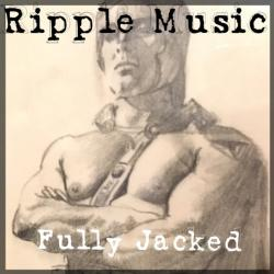 VA - Ripple Music: Fully Jacked
