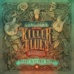 Long John The Killer Blues Collective - Heavy Electric Blues