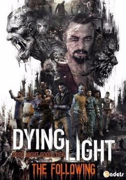 Dying Light: The Following [Steam-Rip от Let'sРlay]