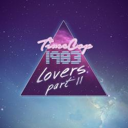 Timecop1983 - Lovers - Part II