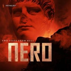 Two Steps From Hell - Nero Anthology