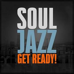 VA - SoulJazz - Get Ready!