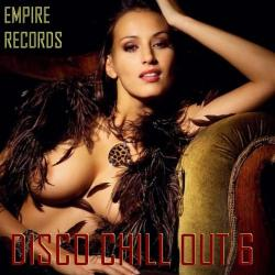 VA - Empire Records - Disco Chill Out 6
