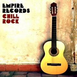 VA - Empire Records - Chill Rock