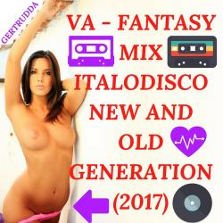 VA - Fantasy Mix Italodisco New And Old Generation