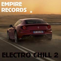 VA - Empire Records - Electro Chill 2