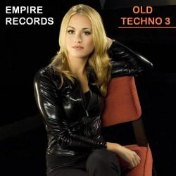 VA - Empire Records - Old Techno 3