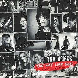 Tom Keifer - The Way Life Goes