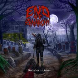 End Of Anarchy - Bachelor's Grove