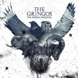 The Gringos - The Animal Kingdom
