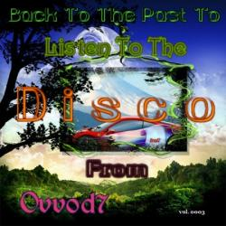 VA - Back To The Past To Listen To The Disco From Ovvod7 (3)