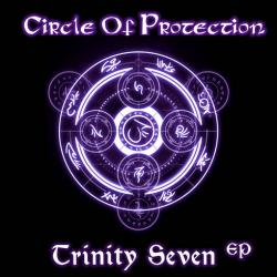 Circle Of Protection - Trinity Seven