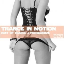 VA - Trance In Motion Vol.228