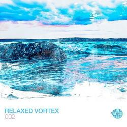 VA - Relaxed Vortex 002