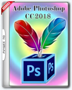 Adobe Photoshop CC 2018 (v19.0/x86-x64) RePack by D!akov [Multi/Ru]