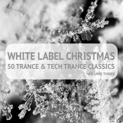 VA - White Label Christmas: 50 Trance and Tech Trance Classics