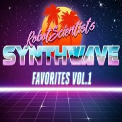 VA - The Robot Scientists Synthwave Favorites Vol. 1