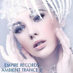 VA - Empire Records - Ambient Trance 2