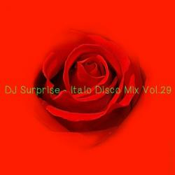 DJ Surprise - Italo Disco Mix Vol.29