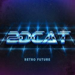 2DCAT - Retro Future