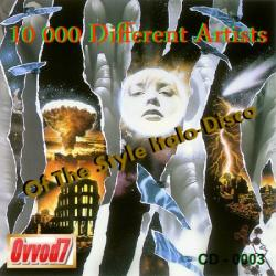 VA - 10 000 Different Artists Of The Style Italo-Disco From Ovvod7 (3)