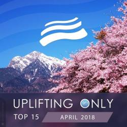 VA - Uplifting Only Top 15: April 2018
