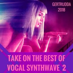 VA - Take On The Best Of Vocal Synthwave 2