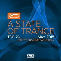 VA - A State Of Trance Top 20 - May 2018