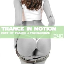 VA - Trance In Motion vol.240