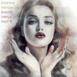 VA - Empire Records - Disco Chill Out 8
