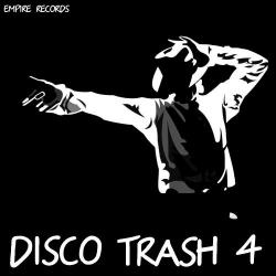 VA - Empire Records - Disco Trash 4