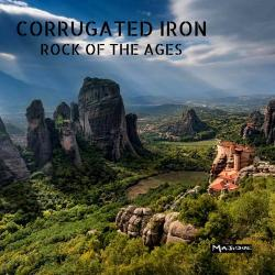Corrugated Iron - Rock Of The Ages