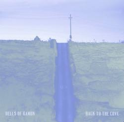 Bells Of Ramon - Back To The Cove