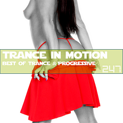 VA - Trance In Motion Vol.247 [Full Version]