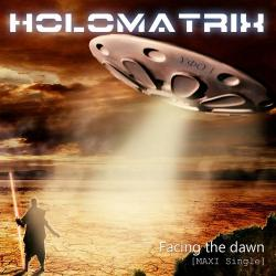 Holomatrix - Facing the dawn