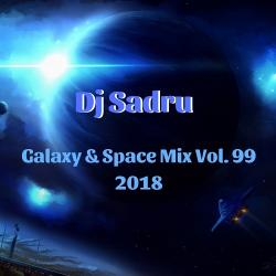 Dj Sadru - Galaxy Space Mix Vol. 99