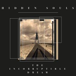 Hidden Souls - The Incorruptible Dream