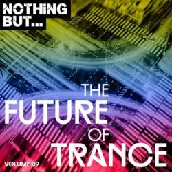 VA - Nothing But... The Future Of Trance Vol.09