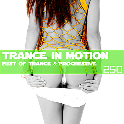 VA - Trance In Motion Vol.250