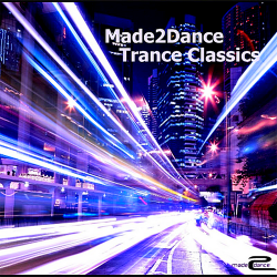 VA - Made2Dance Trance Classics (2018)