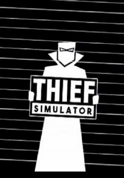 Thief Simulator [Scene]