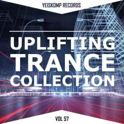 VA - Uplifting Trance Collection by Yeiskomp Records, Vol. 57