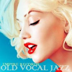 VA - Empire Records - Old Vocal Jazz