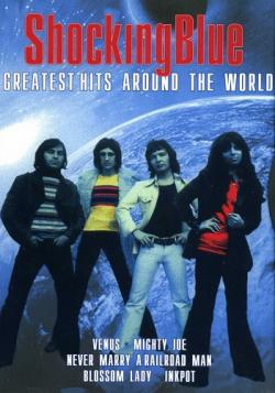 Shocking Blue - Around The World