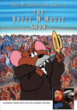 Paul McCartney Wings - Live in Bruce McMouse Show