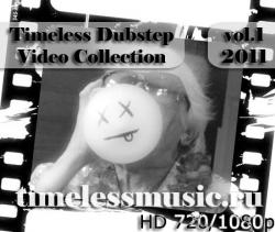 VA - Timeless Dubstep Video Collection vol.1