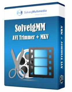 SolveigMM AVI Trimmer + MKV 2.1.1307.29 Portable