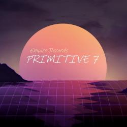 VA - Primitive 7 [Empire Records]