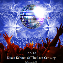 VA - Disco Echoes Of The Last Century Nr. 13